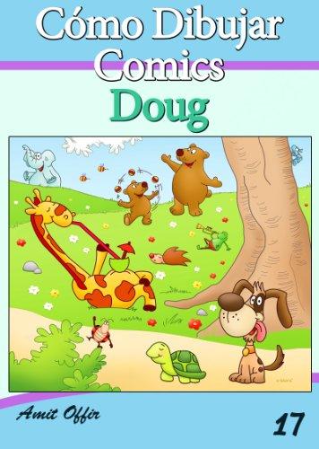Cómo Dibujar Comics: Doug (Libros de Dibujo nº 17)