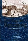 Der Zug der Rentiere (Abenteuer Classics) - Allen Roy Evans