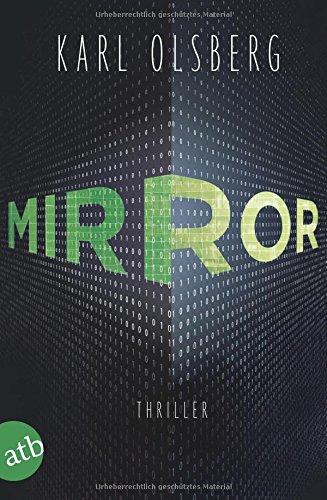 Buchseite und Rezensionen zu 'Mirror: Thriller' von Karl Olsberg