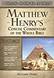 Matthew Henry's Concise Commentary on the Whole Bible (Nelson's Super Value)