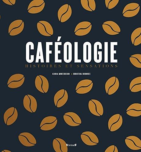 Caféologie par CHRISTINA CHIROUZE