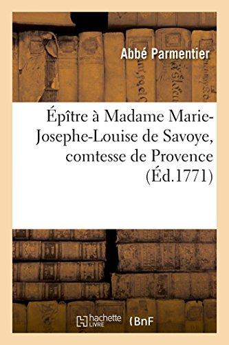 Épître à Madame Marie-Josephe-Louise de Savoye, comtesse de Provence