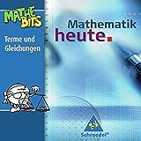 Mathematik heute Lernsoftware: Terme und Gleichungen 7. - 9. Schuljahr