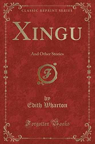 xingu-and-other-stories-classic-reprint