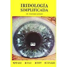 Iridiología Simplificada (La Naturaleza En La Salud)