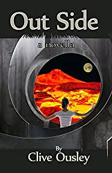 Out Side: A Novella
