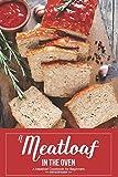 Best Meatloaf Pans - A Meatloaf in the Oven: A Meatloaf Cookbook Review