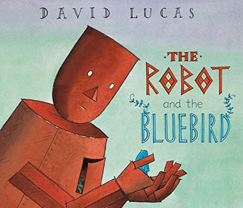 The Robot and the Bluebird por David Lucas