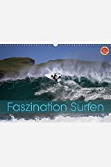 Faszination Surfen (Wandkalender 2019 DIN A3 quer): Faszination Surfen, eingefangen in atemberaubenden Bildern (Monatskalender, 14 Seiten ) (CALVENDO Hobbys) Kalender