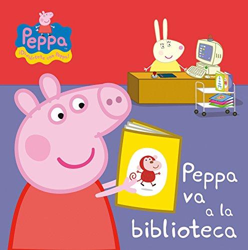 Peppa va a la biblioteca (Peppa Pig. Todo cartón) por Varios autores