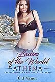 Ladies of the World Athena: Carnal Desires of an Naughty Greek Goddess
