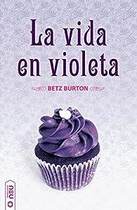 La vida en violeta par  á