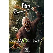 La Porte -3- Metamorphosis