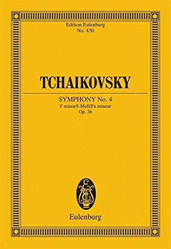 Sinfonie Nr. 4 f-Moll: op. 36. CW 24. Orchester. Studienpartitur. (Eulenburg Studienpartituren)