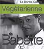 Image de La bonne cuisine végétarienne de Babette