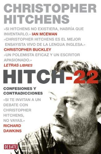 Hitch-22: Confesiones y contradicciones por Christopher Hitchens