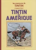 Les aventures de Tintin reporter - Tintin en Amérique