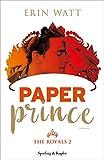 Paper Prince (versione italiana) (The Royals (versione italiana) Vol. 2)