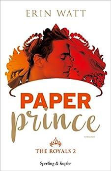 Paper Prince (versione italiana) (The Royals Vol. 2) di [Watt, Erin]