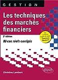 Les Techniques des Marchés Financiers 80 Cas Réels Corrigés