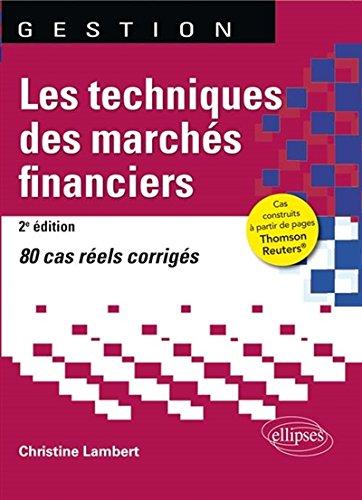 Les Techniques des Marchs Financiers 80 Cas Rels Corrigs