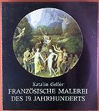 Französische Malerei des 19. Jahrhunderts - Katalin Geller