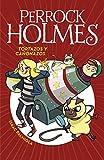 Tortazos y cañonazos (Serie Perrock Holmes 4) (Spanish Edition)