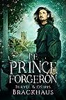 Le Prince Forgeron par Brackhaus