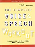 The Complete Voice and Speech Workout
