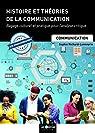 Histoire et théories de la communication par Richard-Lanneyrie