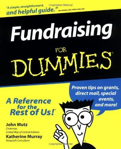Fundraising For Dummies (For Dummies (Lifestyles Paperback)) by Mutz, John, Murray, Katherine (2000) Paperback
