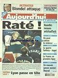 AUJOURD'HUI EN FRANCE [No 456] du 02/12/2002 - RETRAITES - BLONDEL ATTAQUE -...