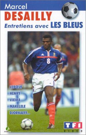 Marcel Desailly : Entretiens avec les Bleus [VHS]