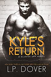 Kyle's Return (Gloves Off Book 5)
