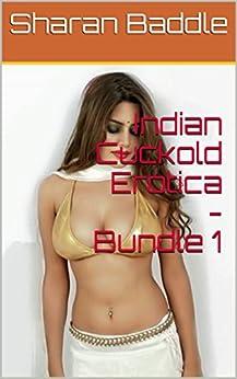 Indian Cuckold Erotica - Bundle 1 by [Baddle, Sharan]