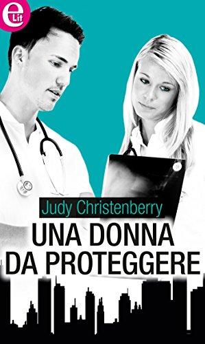 Una donna da proteggere (eLit) (Maitland Maternity Vol. 10) di [Christenberry, Judy]
