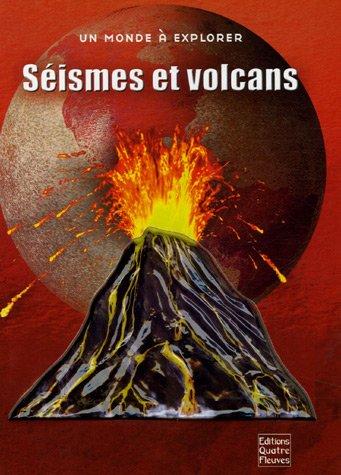 Séismes et volcans : Plongez au coeur de la Terre ! par Anne Rooney