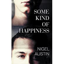 Some Kind Of Happiness (The Robin Gibson series Book 2)