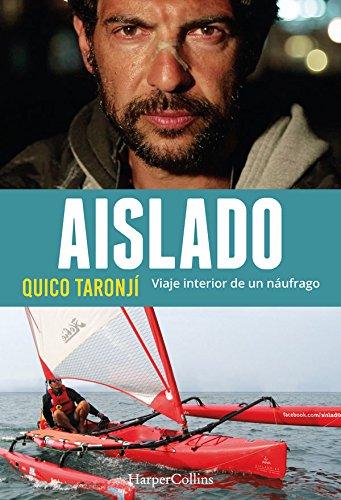 Aislado (HARPERCOLLINS) por Quico Taronjí