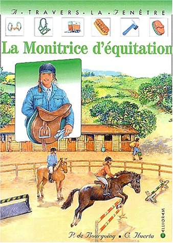 La monitrice d'équitation par Pascale de Bourgoing, Catherine Huerta