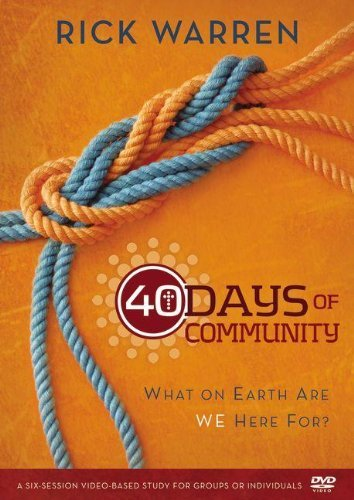 { 40 DAYS OF COMMUNITY: A DVD STUDY: WHAT ON EARTH ARE WE HERE FOR? - GREENLIGHT - IPS } By Warren, Rick ( Author ) [ May - 2012 ] [ DVD ] - Warren Rick Dvd