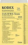 KODEX Internationale Rechnungslegung IAS/IFRS - Texte 2018 (Kodex des Internationalen Rechts) - Alfred Wagenhofer