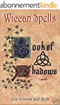 Wicca Book of Shadows: A Wiccan's Boo...
