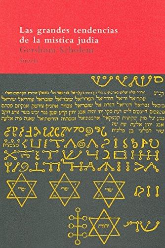 Las grandes tendencias de la mística judía (El Árbol del Paraíso) por Gershom Scholem
