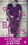 Good girls love bad boys, tome 2 par Scott