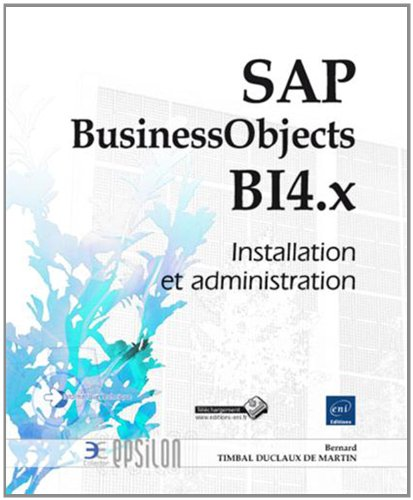 SAP BusinessObjects B14.x : Installation et administration
