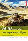 Atlas mondial des espaces protégés : Les sociétés face à la nature