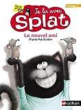 Le nouvel ami - Je lis avec Splat - CP Niveau 1 - Dès 5 ans