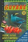 Guide Guyane 2019/2020 45 balades + 300 infos nature