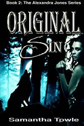 Original Sin (The Alexandra Jones Series #2) by Samantha Towle (2012-09-07)